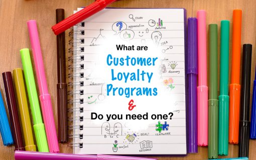 What are Customer Loyalty Programs?