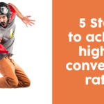 Conversion Rates improved in 5 steps